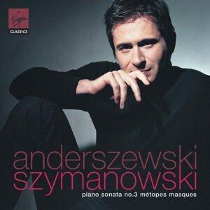 Szymanowski: Piano Sonata No. 3, Métopes & Masques