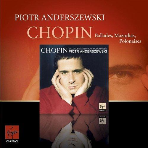 Chopin Mazurkas Ballades Polonaises