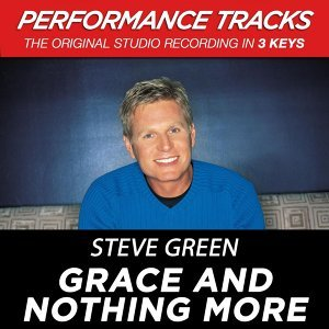 Grace and Nothing More (Performance Tracks) - EP