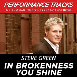 In Brokenness You Shine (Performance Tracks) - EP