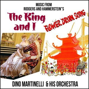 "Music from Rodgers and Hammersteins ""The King and I"" and ""The Flower Drum Song"""