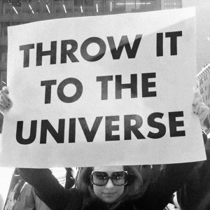 Throw it to the Universe