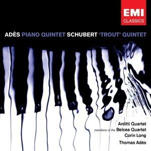 Adès: Piano Quintet & Schubert: Piano Quintet