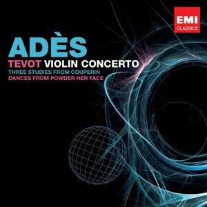 Adès: Tevot & Violin Concerto