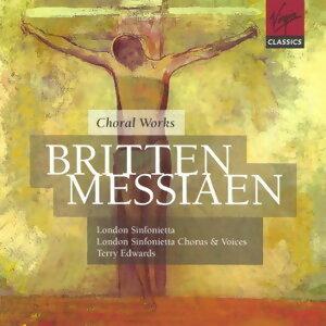 Britten & Messiaen - Choral Music
