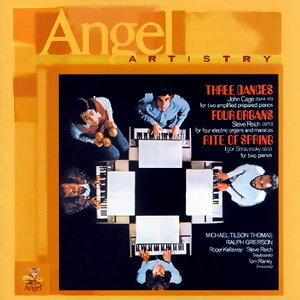 Stravinsky/Cage/Reich - Angel Artistry