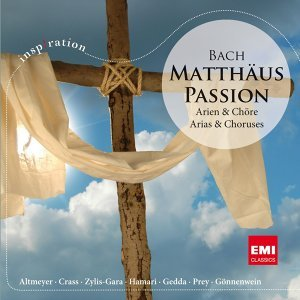 J.S. Bach: Matthäus-Passion - Arien & Chöre