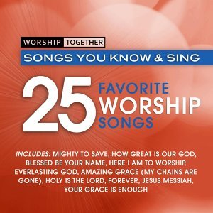 Worship Together: 25 Favorite Worship Songs
