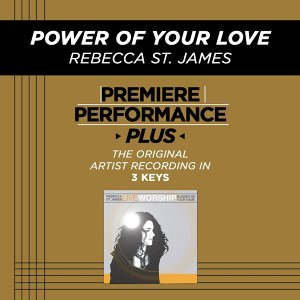 Premiere Performance Plus: Power Of Your Love