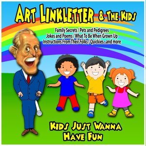 Kids Just Wanna Have Fun : Art Linkletter and the Kids