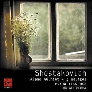 Shostakovich: Piano Quintet Op.57/Piano Trio no.2/Four Waltzes