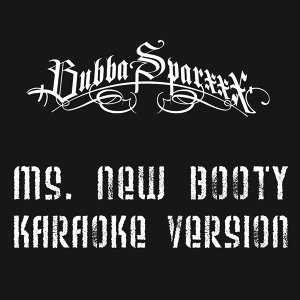 Ms. New Booty (Karaoke Version)