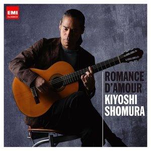 荘村清志最新ベスト「愛のロマンス」 (Romance d'Amour - Best Of Kiyoshi Shomura)