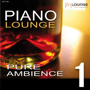 Piano Lounge: Pure Ambience, Vol. 1