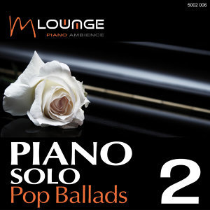 Piano Solo: Pop Ballads, Vol. 2