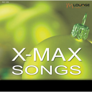 X-Max Songs