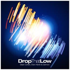 Drop That Low