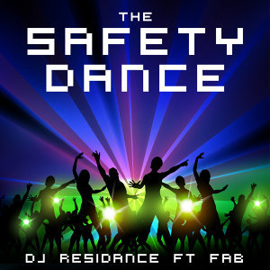 The Safety Dance [feat. Fab]