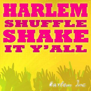 Harlem Shuffle [Shake It Y'All]