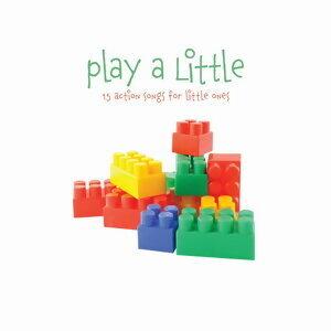 Play A Little