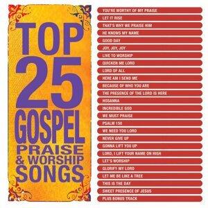 Top 25 Gospel Praise & Worship