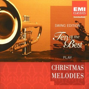 Ten Of The Best Play Christmas Melodies (Swing Edition)
