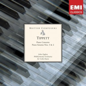 Tippett: Piano Concerto . Piano Sonatas Nos. 1 & 2