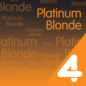 Four Hits: Platinum Blonde