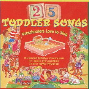 25 Toddler Songs Preschoolers