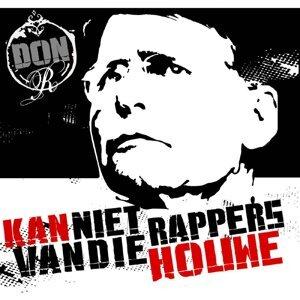 Kan Niet Van Die Rappers Houwe!