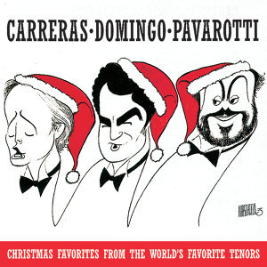 Christmas Favorites from the World's Favorite Tenors