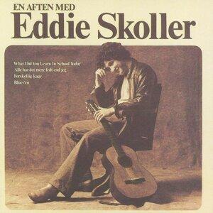 En Aften Med Eddie Skoller