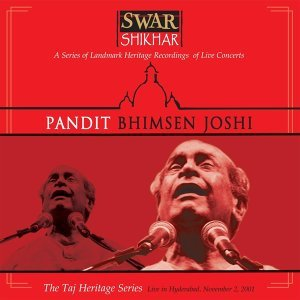Swar Shikhar - The Taj Heritage Series: Live in Hyderabad November 2 2001