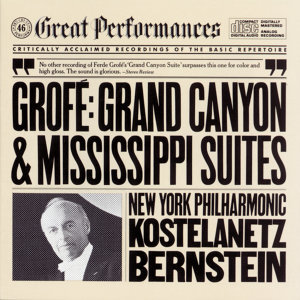 Grofé: Grand Canyon Suite and Mississippi Suite
