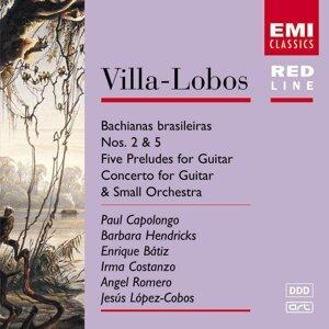 Villa-Lobos: Bachianas Brasileiras Nos.2 & 5/Five Preludes for Guitar/Concerto for Guitar & small orchestra