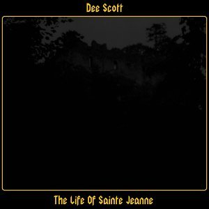 The Life of Sainte Jeanne