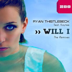 Will I (feat. Kaytee) - The Remixes