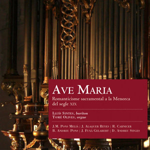 Ave Maria: Romanticisme sacramental a la Menorca del segle XIX