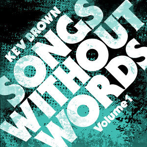 Songs Without Words, Vol. 1 (Instrumental)