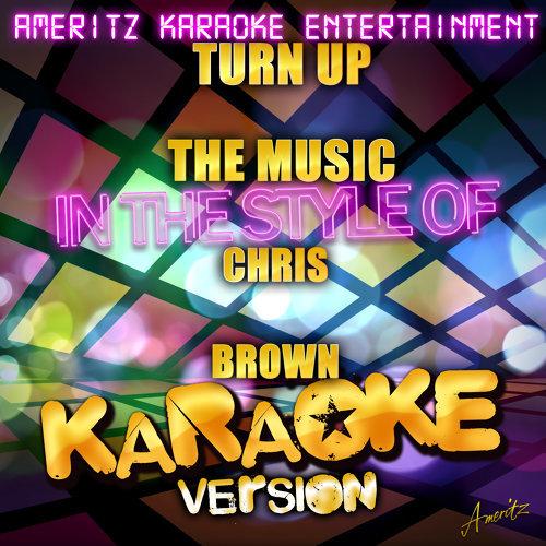 Turn up the Music - Karaoke Version