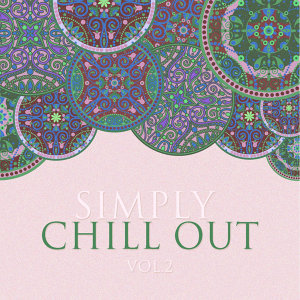 Simply Chill Out Vol. 2