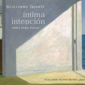 Guillermo Iriarte: Íntima Elección. Obra para Piano