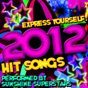 Express Yourself: 2012 Hit Songs