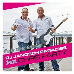 Party ohne Grenzen [feat. Chris Party]
