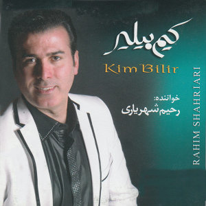 Kim Bilir (Music of Azerbaijan)