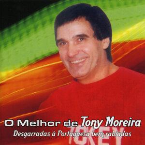 O Melhor de Tony Moreira - Desgarradas À Portuguesa Bem Rabiadas