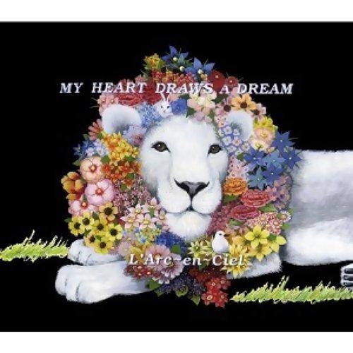 My Heart Draws A Dream