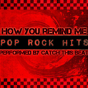 How You Remind Me: Pop Rock Hits