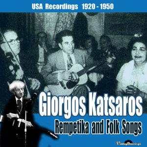 Rempetika and Folk Songs  (USA Recordings1920-1950)