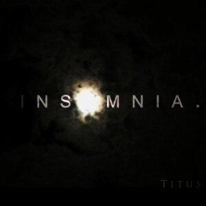 Insomnia.